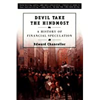 Devil Take the Hindmost: A History of Financial Speculation