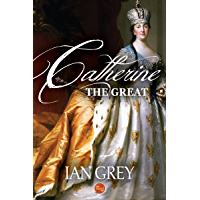 Catherine the Great (English Edition)