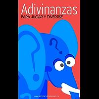 Adivinanzas: para jugar y divertirse (Colección Adivinanzas nº 1)