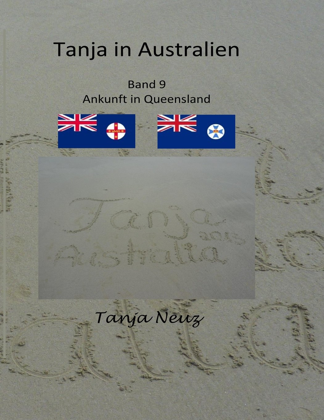 Tanja in Australien: Ankunft in Queensland (Volume 9) (German Edition) pdf
