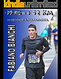 - 35 Kg = + 42 Km: Da obesidade `a maratona
