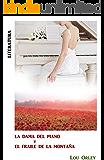 La dama del piano y el fraile de la montaña: Novela