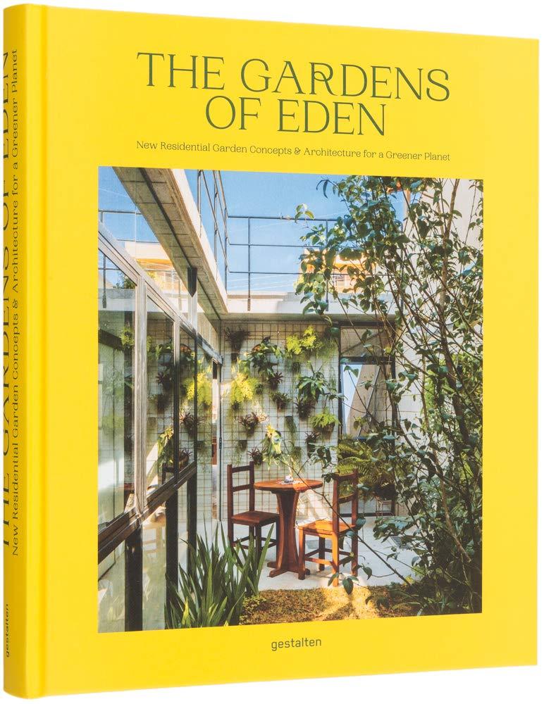 The Gardens Of Eden New Residential Garden Concepts And