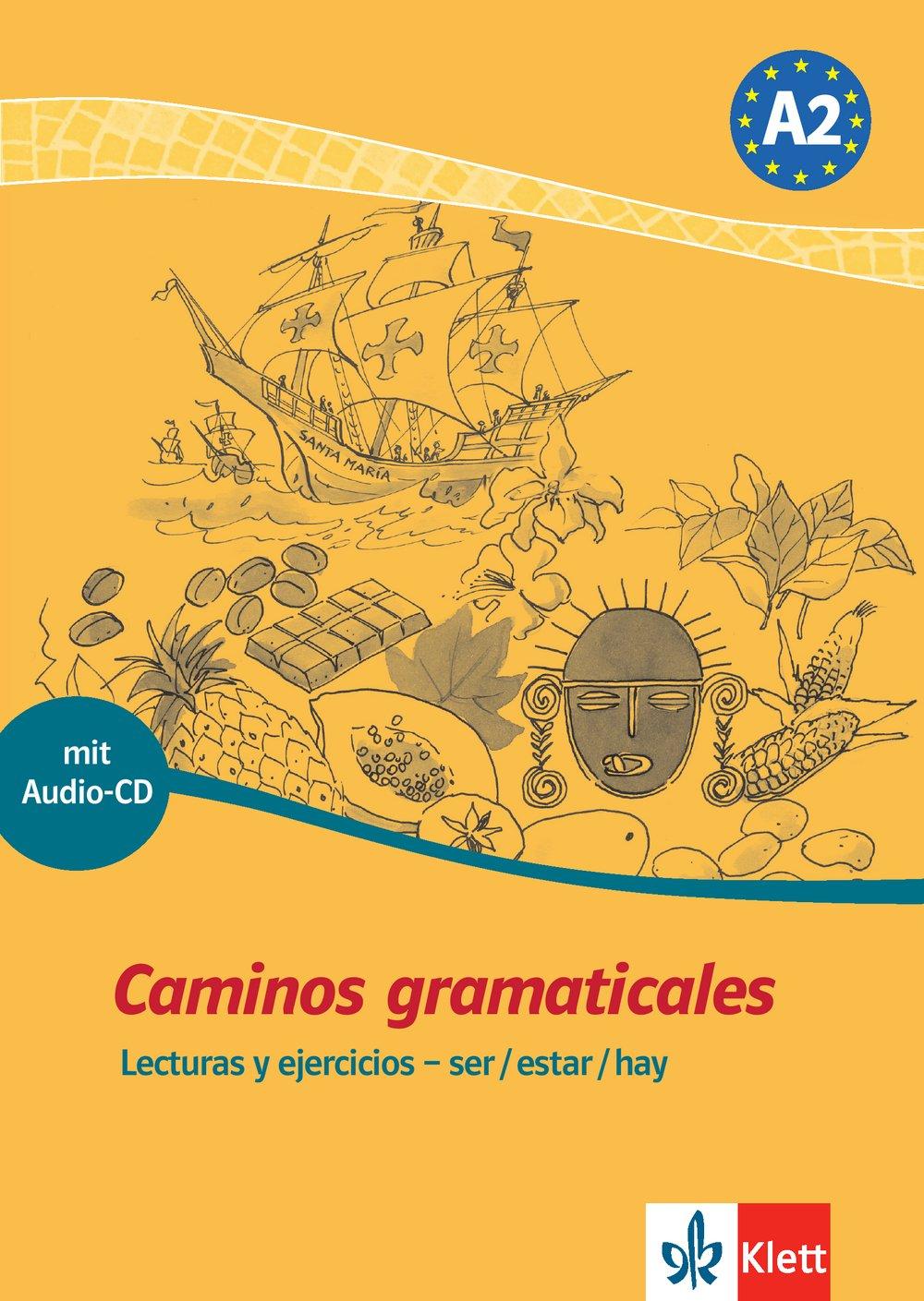 Caminos gramaticales A2: Lecturas y ejercicios - ser/estar/hay. Heft + Audio-CD