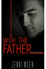 With the Father Kindle Edition