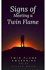 SIGNS OF MEETING A TWIN FLAME: Soul Intimacy - Spiritual Romance Kindle Edition