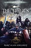 The Tiger's Wrath (Chronicles of An Imperial Legionary Officer)