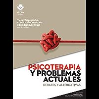 Psicoterapia y problemas actuales (Psicoterapia y diálogo interdisciplinario)