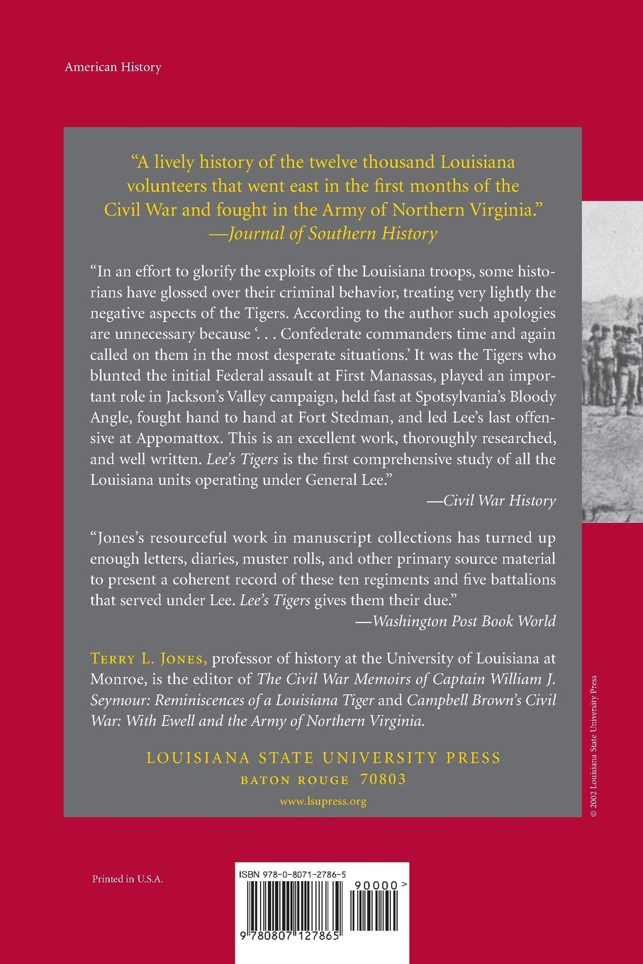 Lee's Tigers: The Louisiana Infantry in the Army of Northern Virginia (Civil  War (Louisana State University Press)): Terry L. Jones: 9780807127865: ...