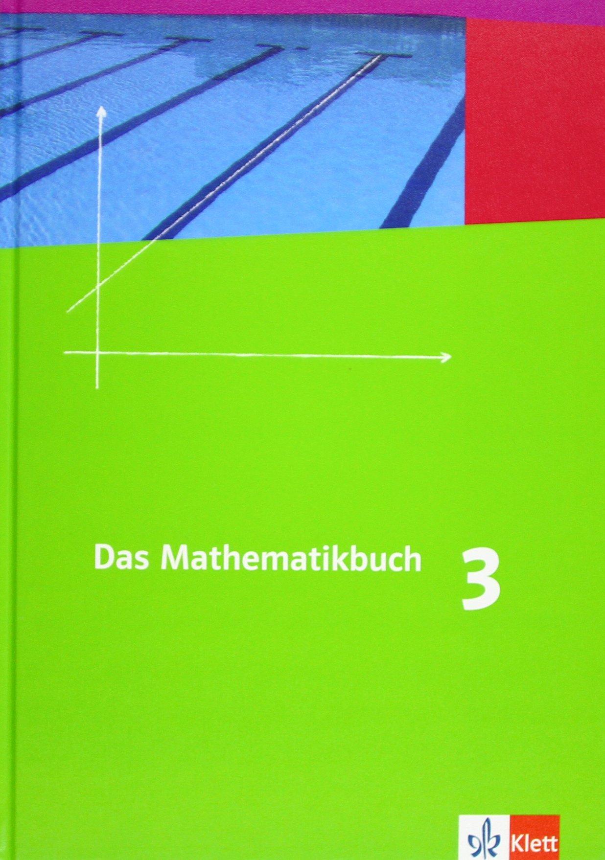 Das Mathematikbuch - Ausgabe B / Für Rheinland-Pfalz und Baden-Württemberg: Das Mathematikbuch - Ausgabe B / Schülerbuch 7. Schuljahr: Für Rheinland-Pfalz und Baden-Württemberg