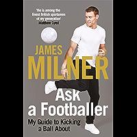 Ask A Footballer (English Edition)