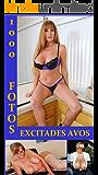 1000 FOTOS EXCITADES AVOS (Portuguese Edition)