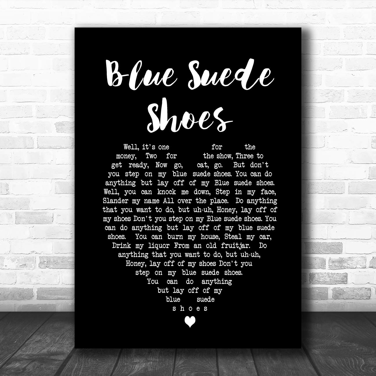 Blue Suede Shoes Black Heart Song Lyric Art Music Quote Gift Poster Print