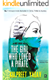 The Girl Who Loved a Pirate (Andy Karan series Book 2)