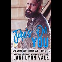 Joke's on You (SWAT Generation 2.0 Book 6) (English Edition)