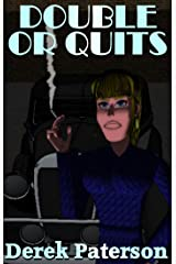 Double or Quits Kindle Edition