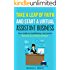 Virtual Assistant: Take a Leap of Faith And Start a Virtual Assistant Business (Your Guide to Establishing a Successful Business  As a Virtual Assistant)
