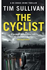 The Cyclist: A DS Cross mystery (The DS Cross mysteries) Paperback