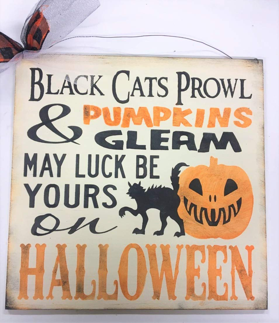 May Luck Be Yours On Halloween black cats Pumpkins Gleam Bats Wood painted sign