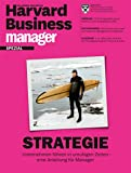 Harvard Business Manager Spezial: Strategie