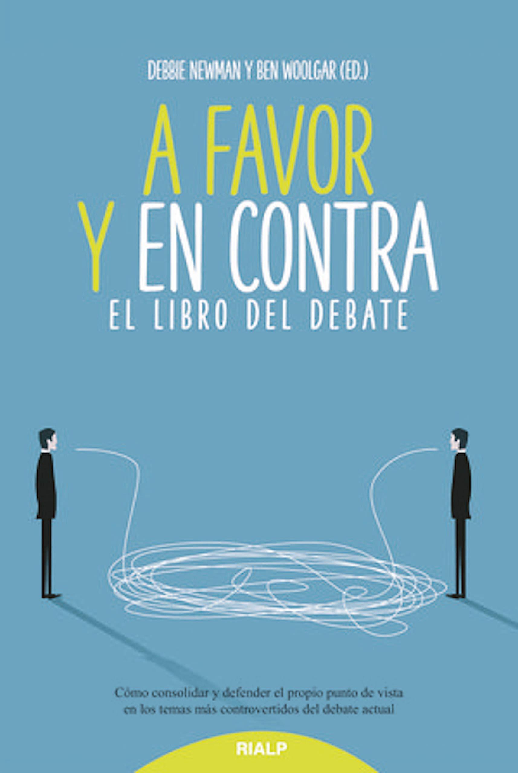 A favor y en contra: El libro del debate (Educación y Pedagogía)