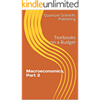 Textbooks on a Budget: Macroeconomics, Part 2 (English Edition)