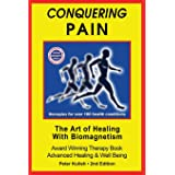 Conquering Pain: The Art of Healing with BioMagnetism