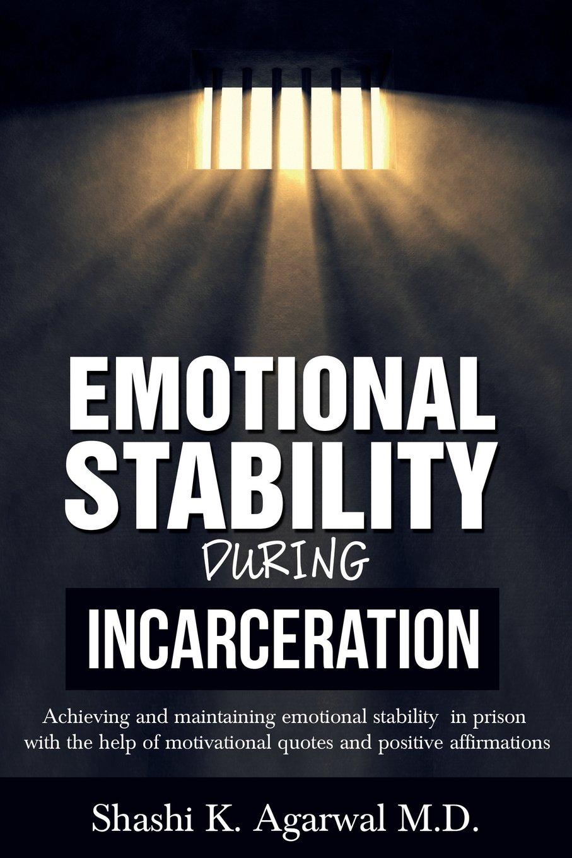 Amazon.com: Emotional Stability During Incarceration ...