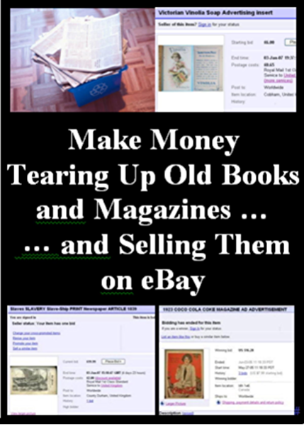 Amazon Com Make Money Tearing Up Old Books And Magazines And Selling Them On Ebay Ebook Harper Avril Kindle Store