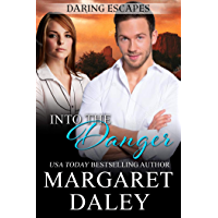 Into the Danger (Daring Escapes Series Book 4)