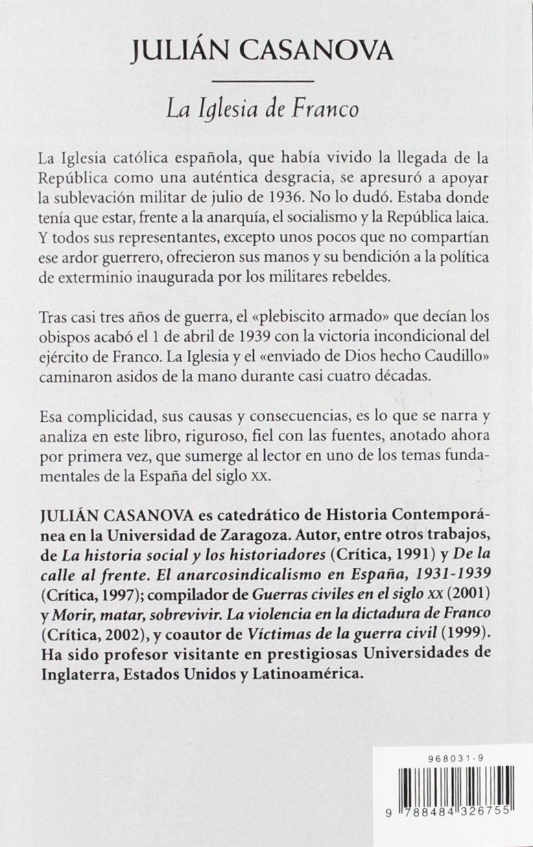 La Iglesia de Franco (Biblioteca de Bolsillo): Amazon.es: Casanova, Julián: Libros