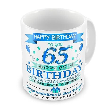 Feliz cumpleaños a ti. 65.a taza de regalo de cumpleaños de ...