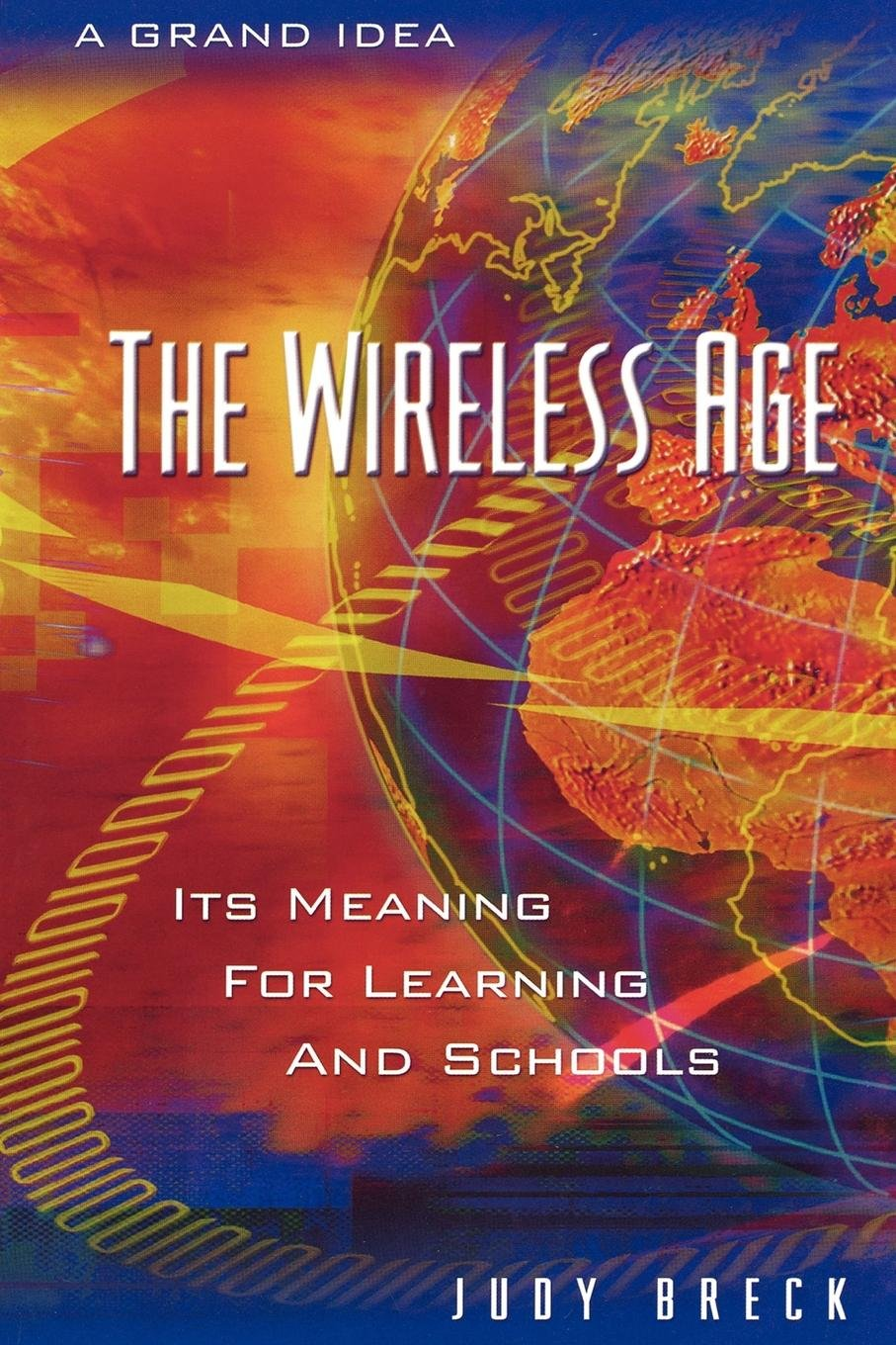 Read Online The  Wireless Age pdf epub