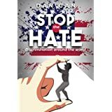 Stop the hate: Discrimination around the world
