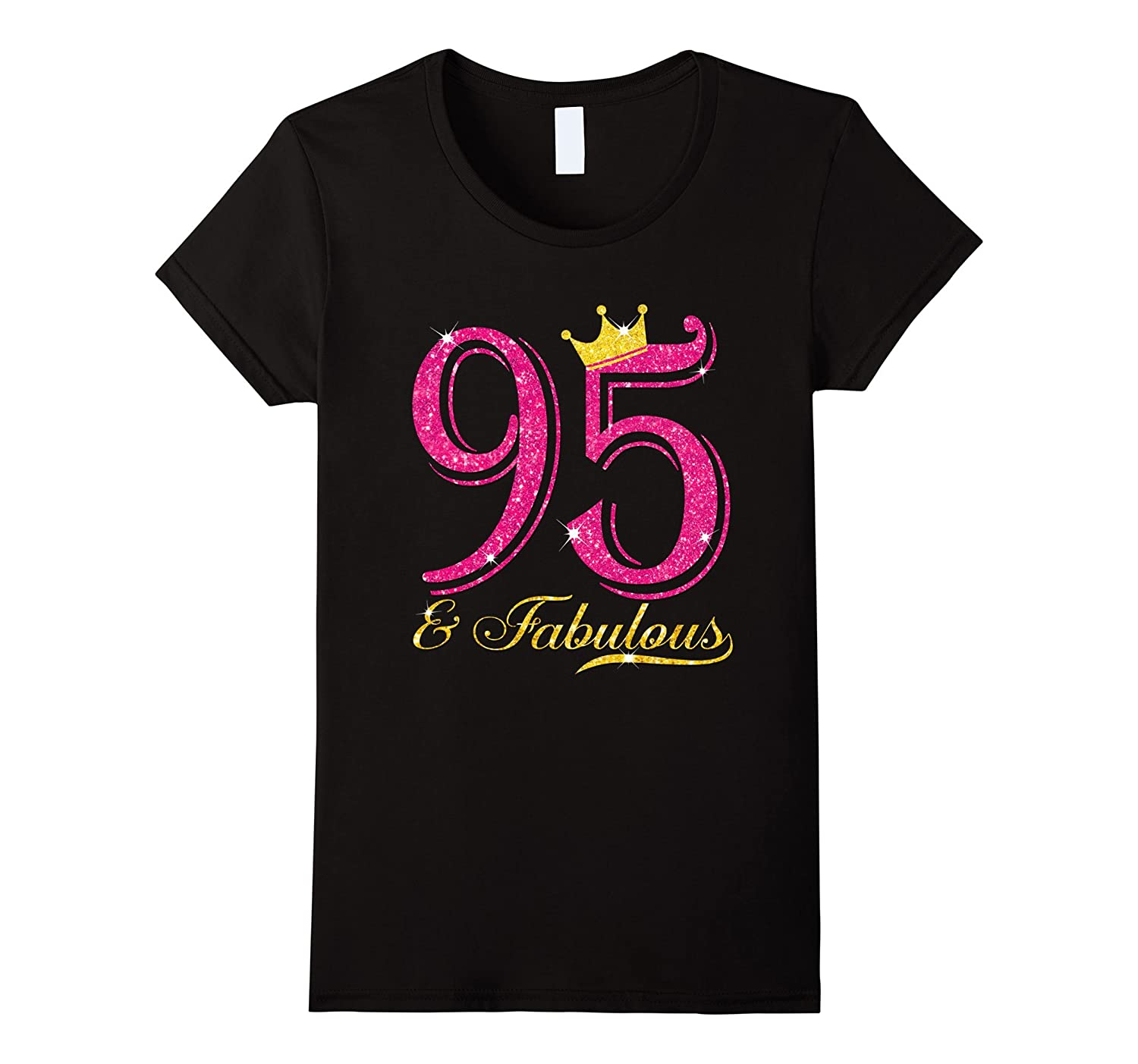 95th Birthday Women Fabulous Queen Shirt