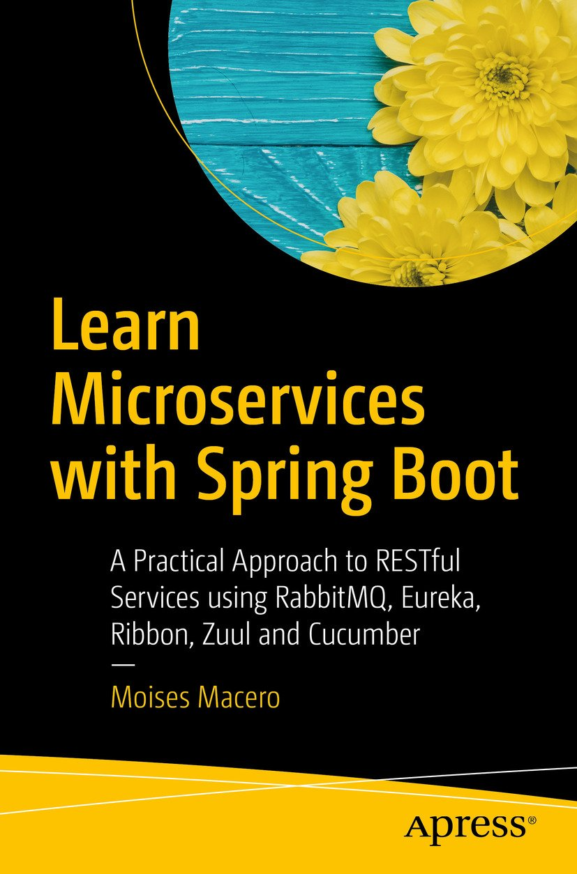 Learn Microservices with Spring Boot: A Practical Approach
