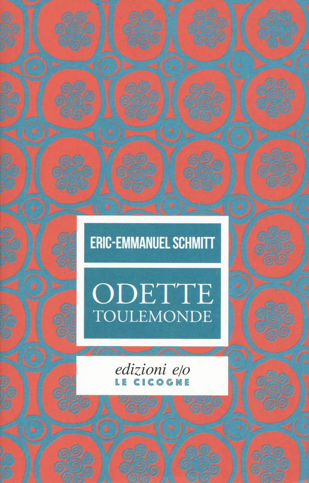 Amazon Fr Odette Toulemonde Eric Emmanuel Schmitt A