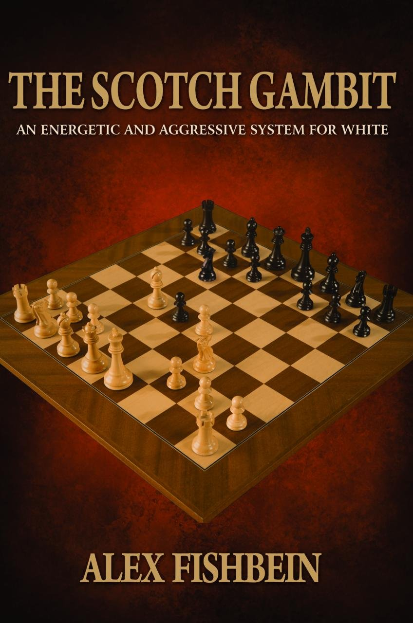 The Scotch Gambit: An Energetic and Aggressive System for White - 71cc8Z0m7YL - The Scotch Gambit: An Energetic and Aggressive System for White