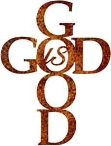 God is Good Metal Wall Art - Precision Laser Cut Steel Wall Décor - Proudly Made in the USA with US Materials (10
