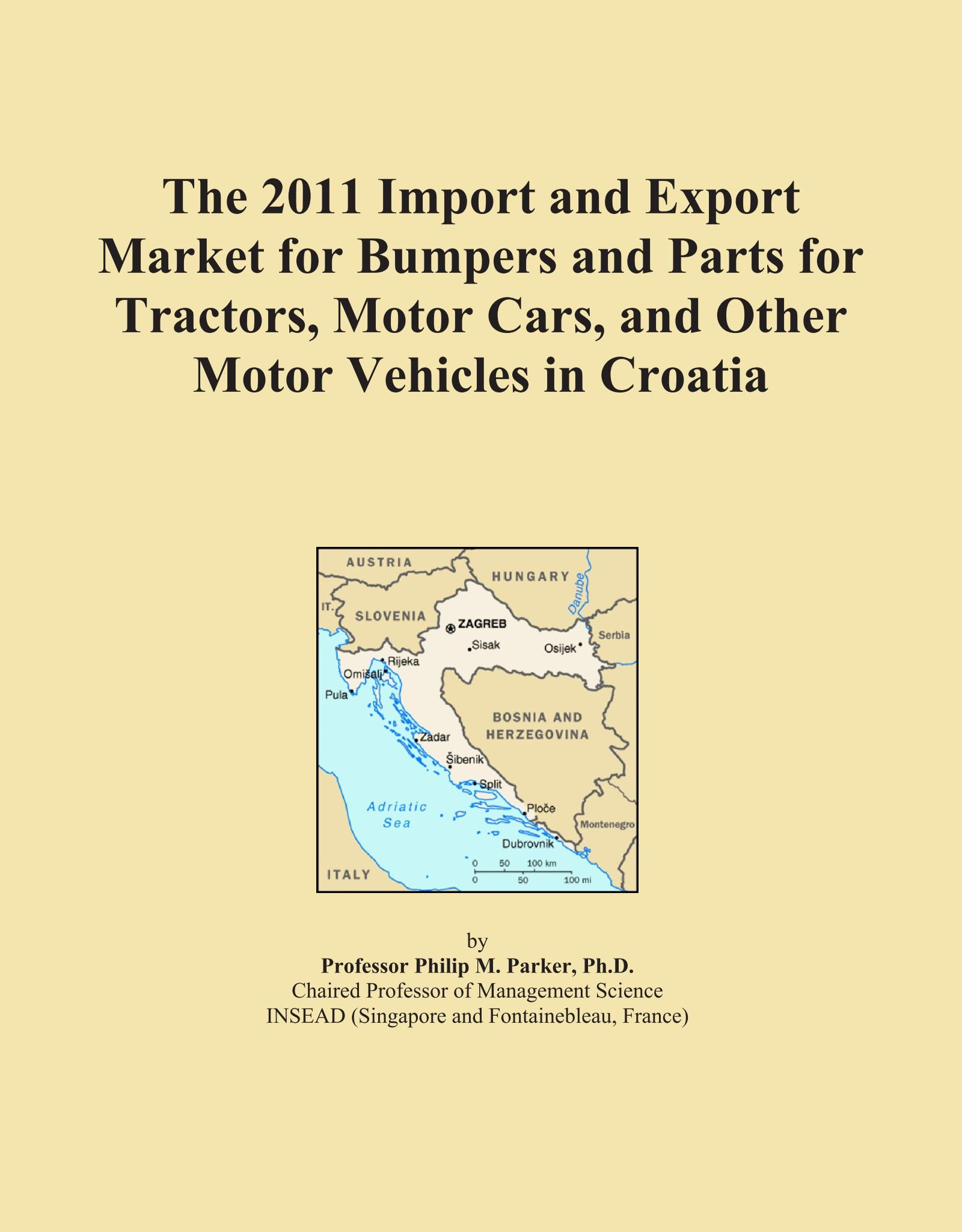 The 2011 Import and Export Market for Bumpers and Parts for Tractors, Motor Cars, and Other Motor Vehicles in Croatia PDF