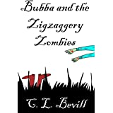 Bubba and the Zigzaggery Zombies