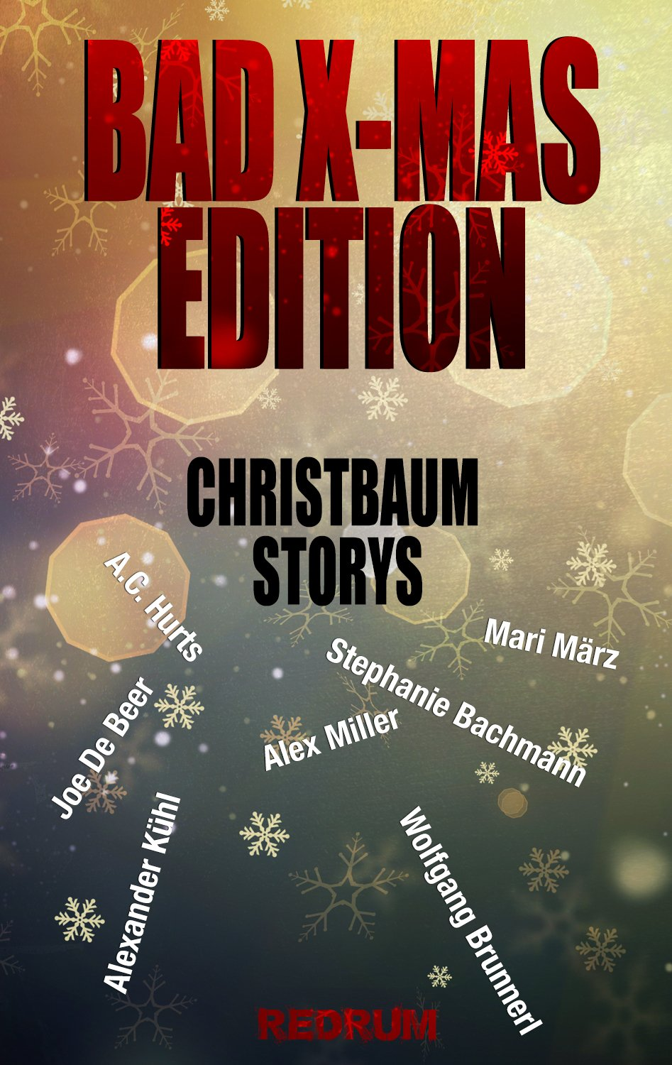 Bad X Mas Redrum Edition  Christbaum Storys
