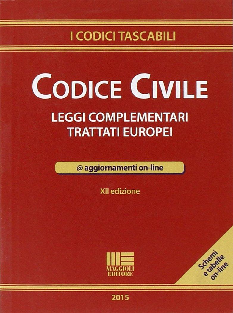 Codice civile. Leggi complementari. Trattati europei. Con aggiornamento online Copertina flessibile – 31 gen 2015 REDAZIONE MAGGIOLI EDITORE 8891610011 Unione Europea (UE) Diritto privato