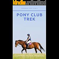 Pony Club Trek (Woodbury Pony Club Book 3)