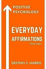 Everyday Affirmations: Positive Psychology (Harley Davidson Edition) Kindle Edition