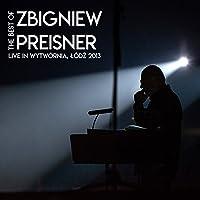 The Best of Zbigniew Preisner (Live in Wytwórnia