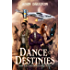 Dance of Destinies (The Galactic Mage Series Book 5)