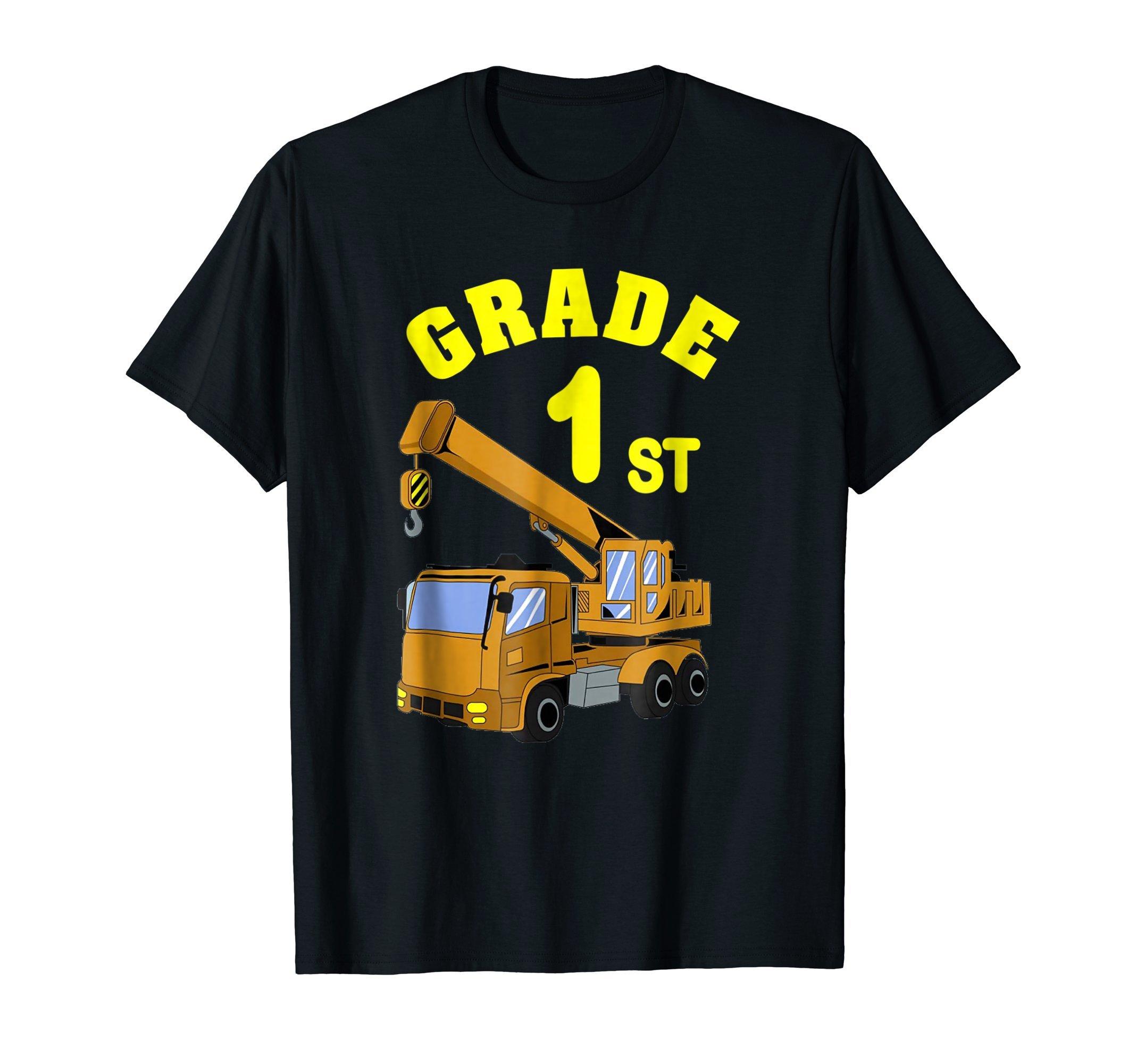 Construction 1st Grade Back To Shool First Grade Funny Shirt