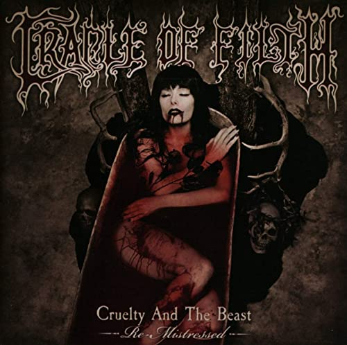 Cradle Of Filth - Cruelty and the Beast-Re-Mistressed