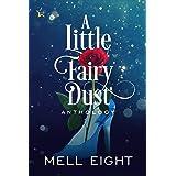 A Little Fairy Dust
